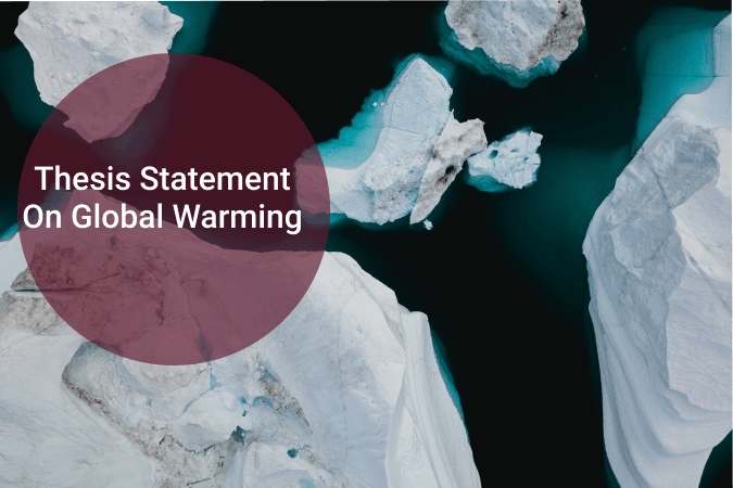 Thesis statement on global warming