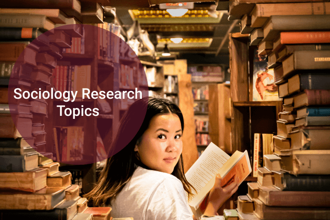 Sociology Research Topics That Will Give You an A