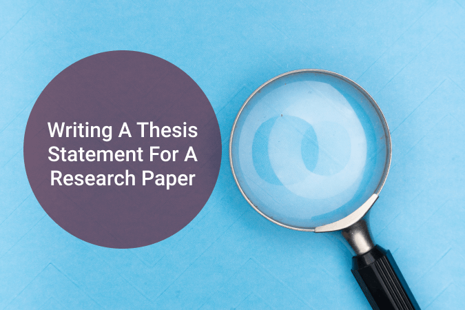 Writing a thesis statement for a research paper